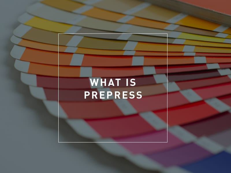 What is Prepress?