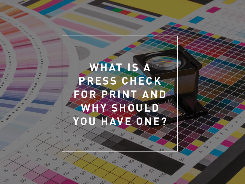 Newstyle Print Blog What Is A Press Check for Print And Why Should You Have One